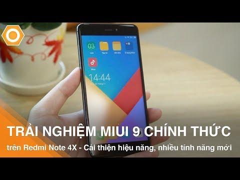 Trải nghiệm MIUI 9 chính thức trên Redmi Note 4X - Cải thiện hiệu năng, nhiều tính năng mới