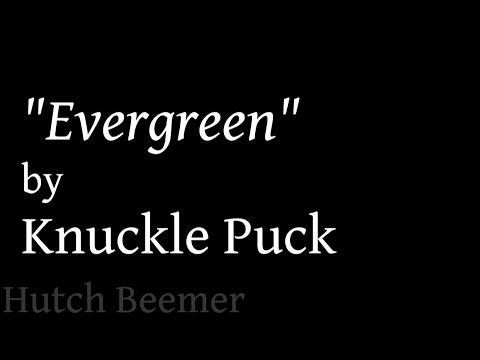 Knuckle Puck - Evergreen Lyrics