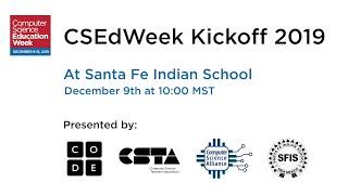 CSEdWeek Kick-off 2019! thumbnail