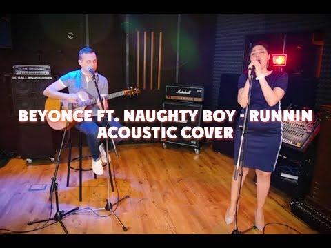 "Beyonce Ft. Naughty Boy - Runnin (""Петь Легко"" Acoustic Cover - Жанна Серопян, Арсений Рыжковский)"