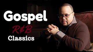 Gospel R&B Mix #14 (Classics) 2020 - hip hop gospel music 2019