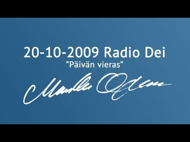 Markku Ojanen Radio Dein Päivän vieras -ohjelmassa 20.10.2009