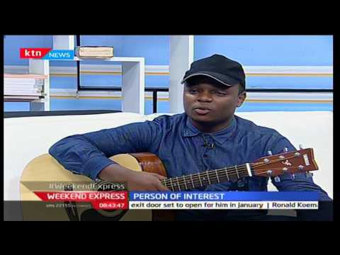 KTN Weekend Express: Person of Interest with Band Seek, 27/11/16 Part 3