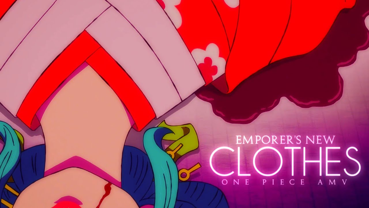 [One Piece AMV] - EMPEROR'S NEW CLOTHES | 65k+