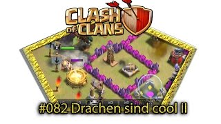 Let's play Clash Of Clans #082 - Drachen sind cool II [Deutsch / German][LP iOS IPhone]