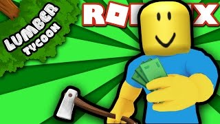 How to Get Money When Starting Out in Lumber Tycoon 2! | Roblox