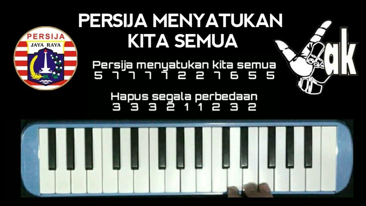 Not Pianika Persija Menyatukan Kita Semua Anthem Persija Youtube