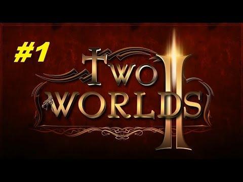 Два мира 2 (Two worlds 2) прохождение игры #1 серия