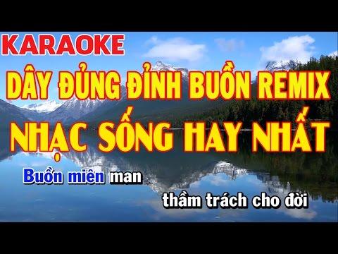 Karaoke | Dây Đủng Đỉnh Buồn Remix | Nhạc Sống Công Trình | Keyboard Trường Giang || Full Beat