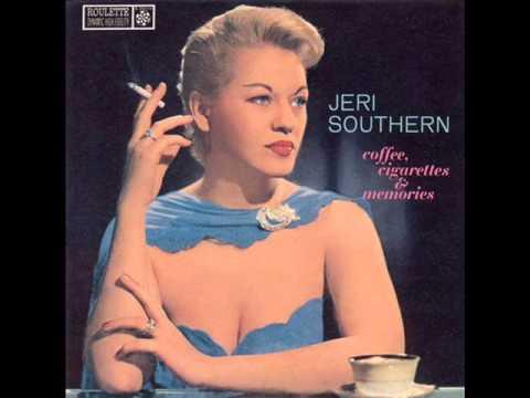 Jeri Southern - Coffee, Cigarettes, Memories (1958 Roulette)