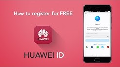 Huawei ID tutorial - How to Register