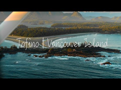 The best place on Vancouver Island | Tofino | 4K