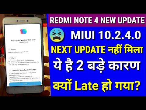 Redmi note 4 Miui 10.2.4.0 new update | Why Redmi note 4 Miui 10 stable & beta updates are late