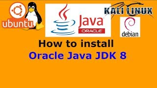 Installing Oracle Java JDK 8 on Linux - Ubuntu