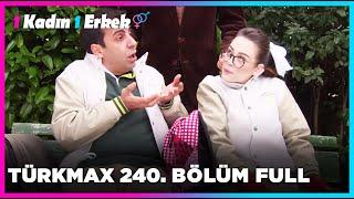 1 Kadın 1 Erkek || 240. Bölüm Full Turkmax