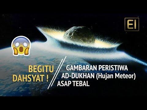 DAHSYAT ! Inilah Gambaran Hujan Meteor AD DUKHAN Akhir Zaman