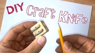 How to make a knife (using a pencil sharpener) - Life Hacks
