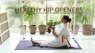 Healthy Hip Openers