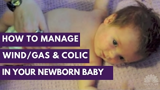How to manage wind/gas and colic in your newborn baby