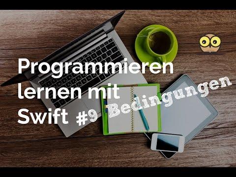 Programmieren lernen mit Swift #9: Bedingungen und Fallunterscheidung