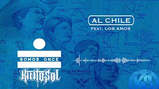 Kinto Sol - Al Chile Ft. Los Amos [AUDIO]