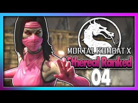 Mortal Kombat XL | Ranked Sessions 04 | Funny Subtitled Commentary | Ethereal (Mileena) Ranked