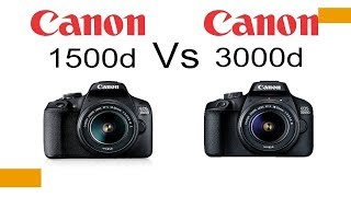 COMPARISON BETWEEN CANON 3000D AND CANON 1500D | NEW LAUNCH OF 2018| HINDI REVIEW