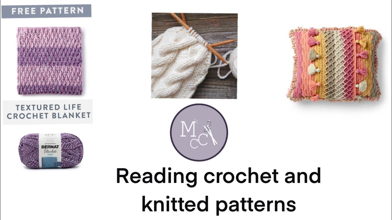 Reading crochet and knitted patterns - YouTube