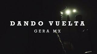 GERA MXM / DANDO VUELTA + TEEAM REVOLVER BEAT