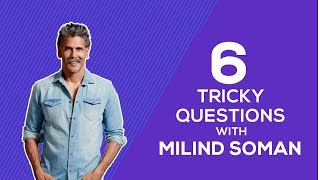 'Ironman' Milind Soman answers to our 6 tricky fitness related dile...