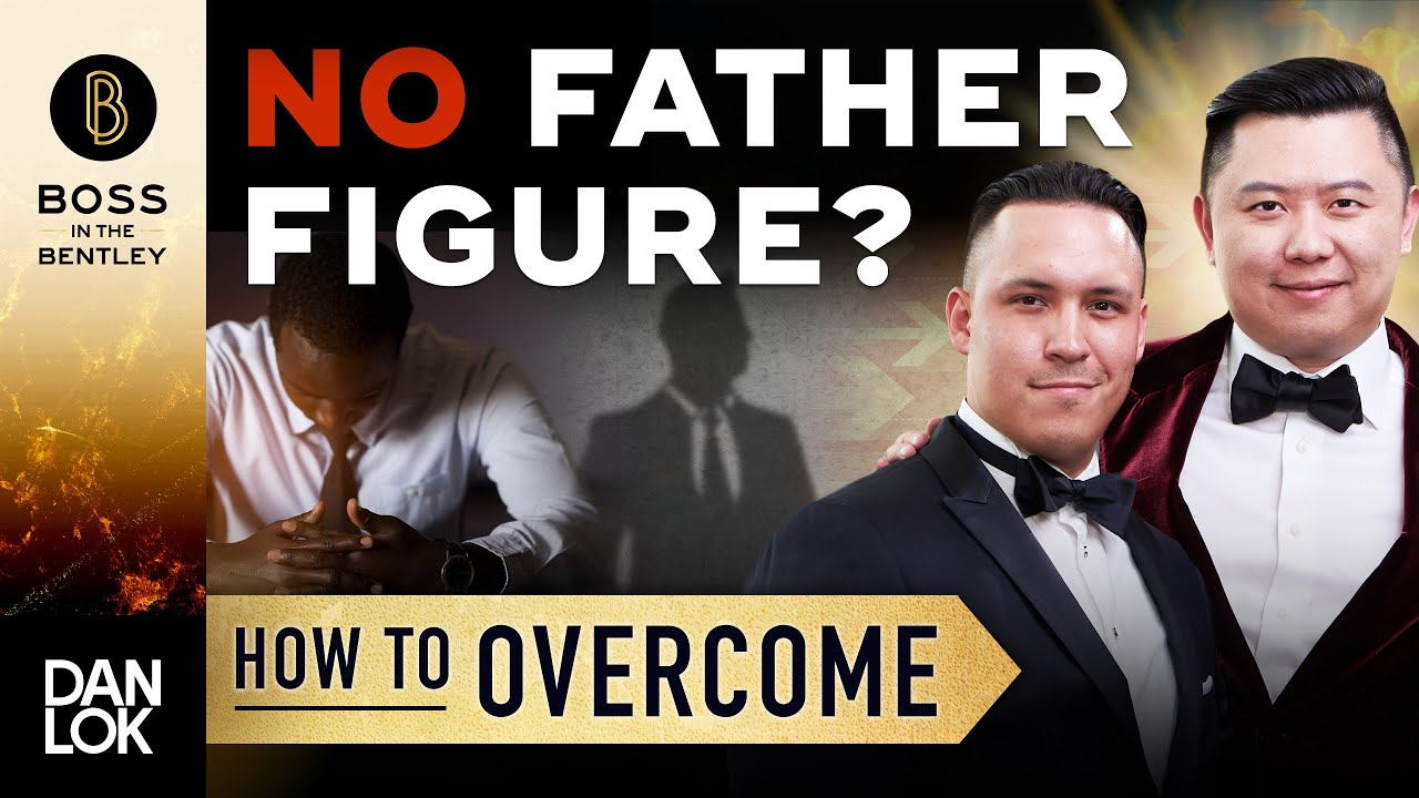 How Do You Overcome Having No Father Figure?