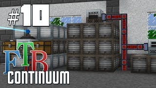 FTB Continuum #10 - Tech Reborn Quests and Efab Organization