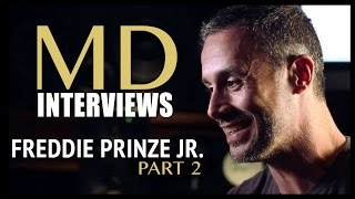 MD Interviews: Freddie Prinze Jr. (Part 2 of 2)