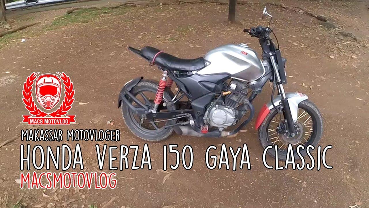 HONDA VERZA 150 MODIFIKASI CLASSIC MOTOVLOG MAKASSAR YouTube