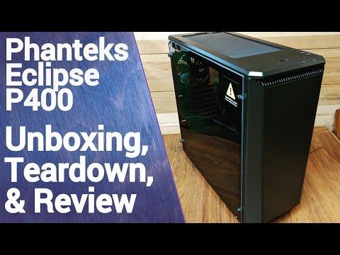Phanteks Eclipse P400 Unboxing, Teardown & Review!