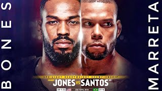 "Jon ""Bones""Jones Vs Thiago ""Marreta"" Santos 