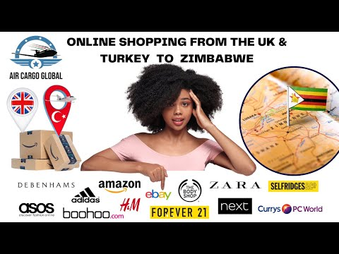 Air freight to Zimbabwe from UK and Turkey | Jane shop online while in Zimbabwe & has it delivered.