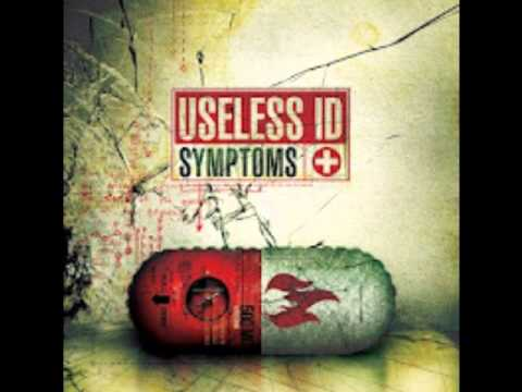 Useless ID - Symptoms