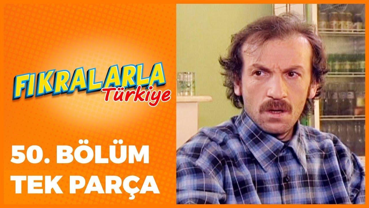 Fıkralarla Türkiye - 50. Bölüm
