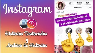Como desactivar las Historias Destacadas de Instagram. (Archivo de Historias)