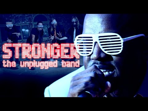 STRONGER - The Unplugged Band (Kanye West acoustic cover)