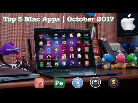 Top 5 Mac Apps | October 2017