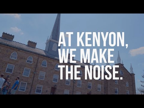 Kenyon College: We Make The Noise