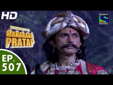 Download Bharat Ka Veer Putra Maharana Pratap - महाराणा प्रताप - Episode 507 - 18th October, 2015