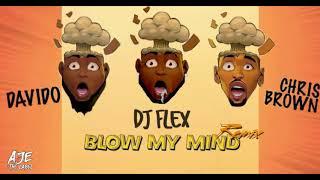 Dj Flex Blow My Mind Feat. Davido Chris Brown Afrobeat Remix.mp3