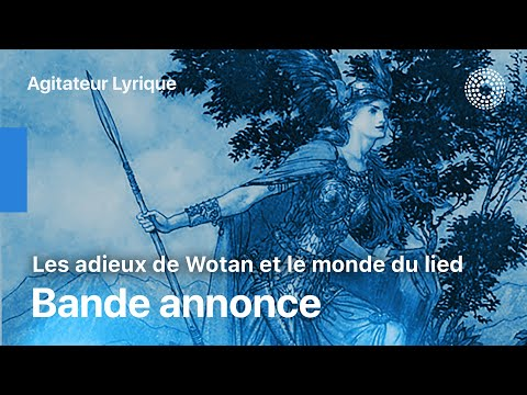 Les Adieux de Wotan - Présentation