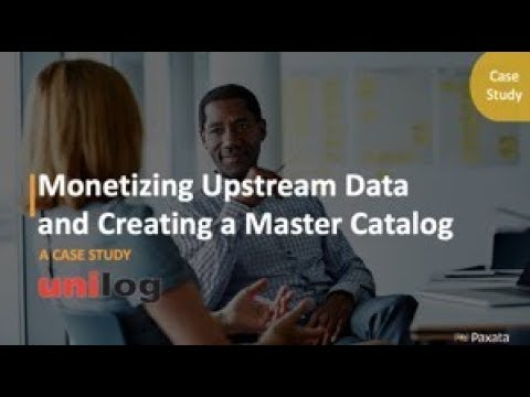 Case Study: Monetizing Upstream Data & Creating a Master Catalog (Paxata & Unilog)