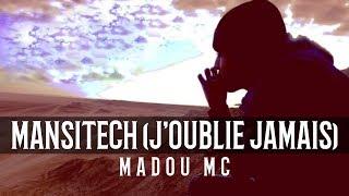 Madou Mc - Mansitech ( J