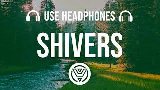 Ed Sheeran - Shivers [8D AUDIO]