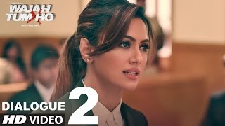 Wajah Tum Ho: Dialogue PROMO 2 | 7 Days To Go (In Cinemas) | Sana, Sharman, Gurmeet | Vishal Pandya